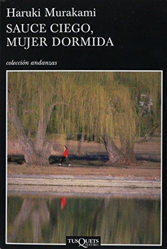 9789706992000: Sauce ciego mujer dormida (Spanish Edition)