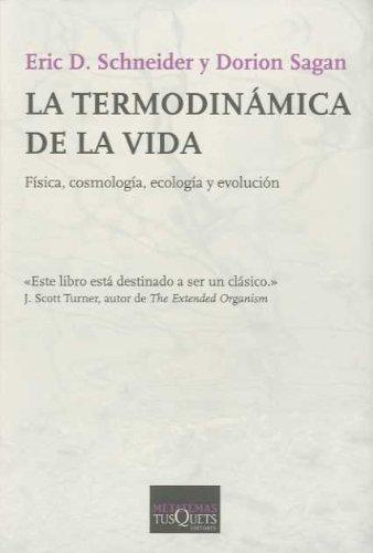 9789706992093: La termodinamica de la vida (Spanish Edition)