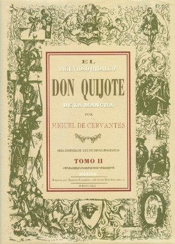 9789707011472: Ingenioso hidalgo don Quijote de la Mancha, El.2 volumenes. Fascimilar de la edición: México Ignacio Cumplido 1842.