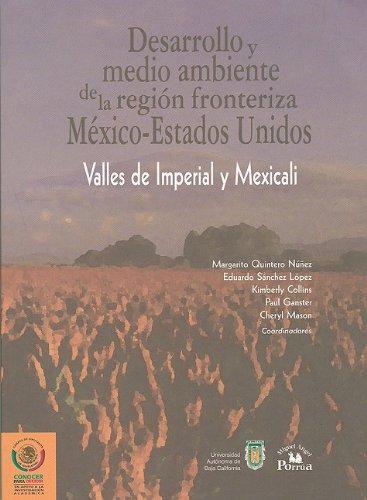 Desarrollo y medio ambiente de la region: Nunez, Margarito Quintero;