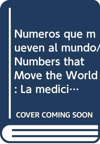 9789707016729: Numeros que mueven al mundo/ Numbers that Move the World: La medicion de la pobreza en Mexico/ The Measure of Poverty in Mexico (Spanish Edition)