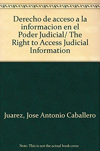 Derecho de acceso a la informacion en: Juarez, Jose Antonio