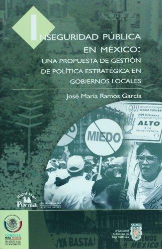 Inseguridad publica en Mexico: una propuesta de: Garcia, Jose Maria