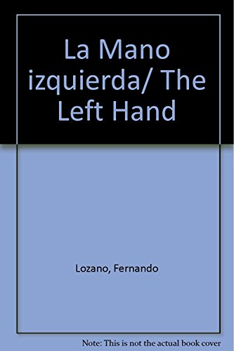 9789707019065: La Mano izquierda/ The Left Hand (Spanish Edition)