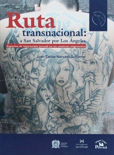 9789707019089: Ruta transnacional: a San Salvador por Los Angeles. (Am'rica Latina y el Nuevo Orden Mundial) (Spanish Edition)
