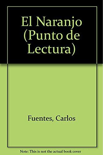9789707100121: El Naranjo (Punto de Lectura)
