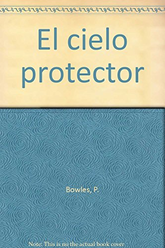 9789707100220: El cielo protector