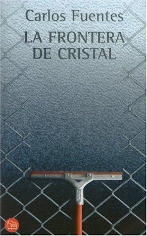 9789707100343: La frontera de cristal (spanish edition)