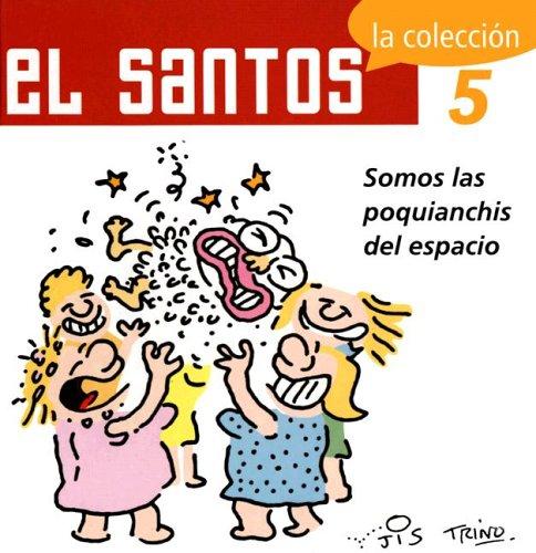 9789707100695: El Santos 5: La Coleccion: Somos Las Poquianchis del Espacio (El Santos / The Saint)