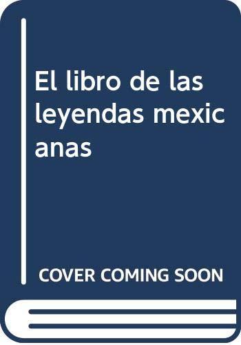 El Libro de las Leyendas Mexicanas