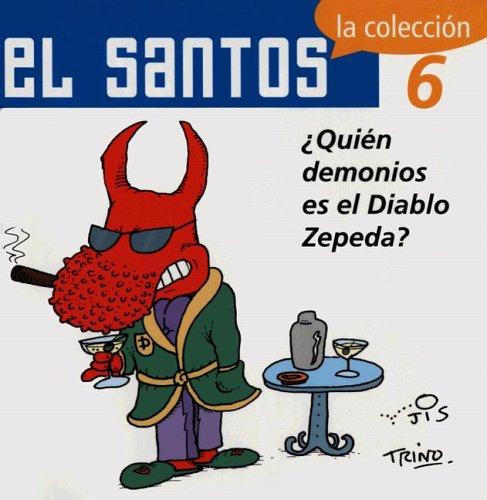 El Santos 6: Quien demonios es el: Trinidad Camacho Orozco