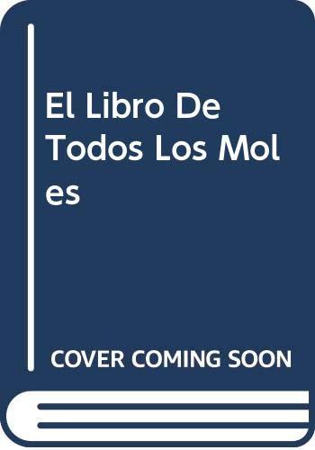 9789707100879: El Libro De Todos Los Moles