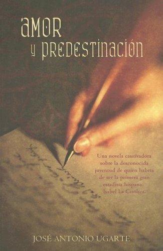 9789707101593: Amor y Predestinacion
