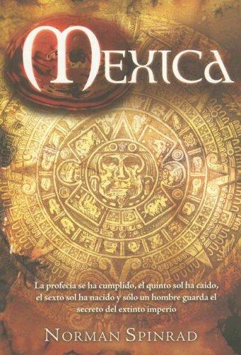9789707102569: Mexica (Spanish Edition)