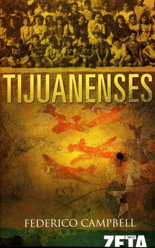 9789707102613: Tijuanenses (Bolsillo Zeta Thriller) (Spanish Edition)