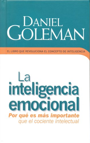 9789707102798: La Inteligencia Emocional = Emotional Intelligence (Coleccion Edicion Limitada)