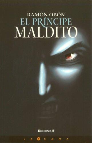 9789707103627: Principe maldito (Latrama (Paperback)) (Spanish Edition)