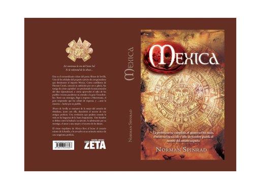 Mexica: Norman Spinrad