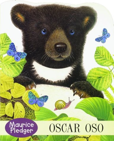 Oscar oso (Bobby Bear, Spanish Edition) (9707180420) by Maurice Pledger