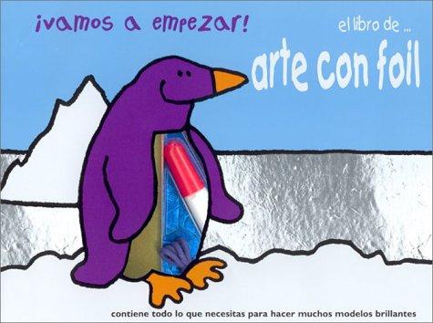 9789707180543: ¡Vamos a empezar! Arte con foil (Let's Start! Foiling, Spanish Edition)