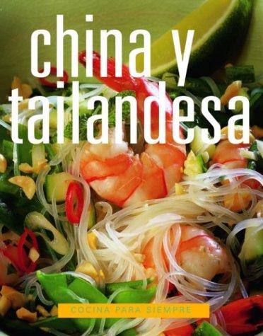 9789707180673: China Y Tailandesa (Cocina Para Siempre)