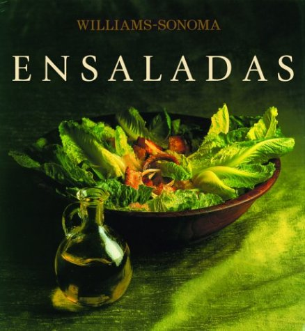 9789707180888: Ensaladas: Salads, Spanish-Language Edition (Coleccion Williams-Sonoma) (Spanish Edition)