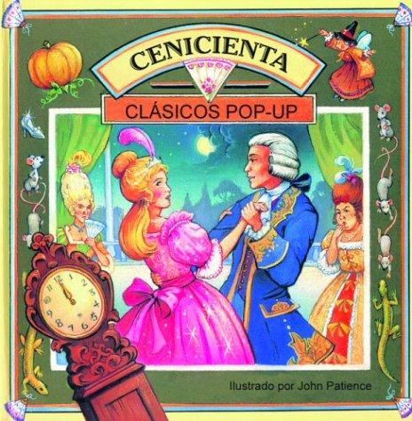 9789707181267: Cenicienta: Cinderella, Spanish-Language Edition (Clasicos pop-ups) (Spanish Edition)