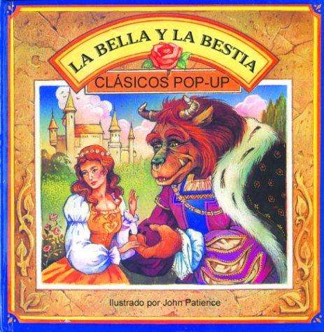 9789707181298: La bella y la bestia: Beauty and the Beast, Spanish-Language Edition (Clasicos pop-ups) (Spanish Edition)
