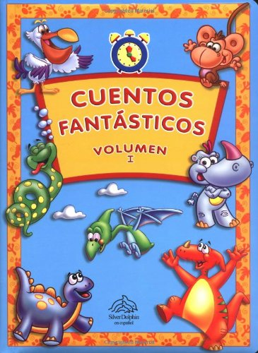 9789707182462: Cuentos fantásticos, Volumen I (Anytime Stories, Volume I, Spanish-Language Edition)