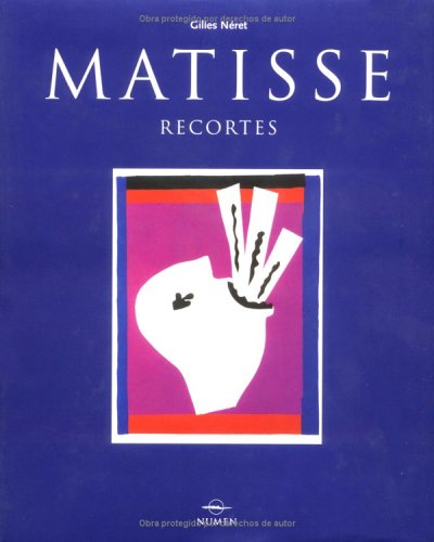 9789707182592: Matisse Recortes: Matisse Cutouts, Spanish-Language Edition (Artistas serie menor) (Spanish Edition)