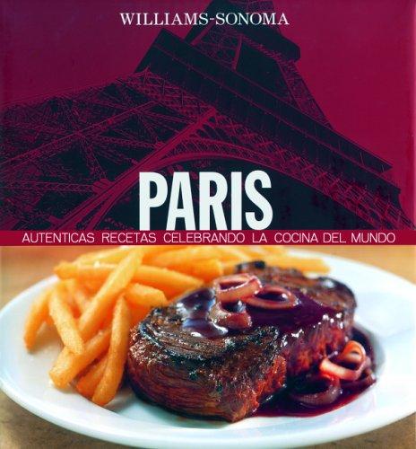 Paris: Spanish-Language Edition (Williams-sonoma) (Spanish Edition): Spieler, Marlena