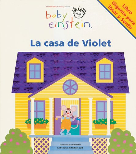 9789707183056: Baby Einstein: La casa de Violet: Violet's House, Spanish-Language Edition (Baby Einstein: Libros de carton) (Spanish Edition)