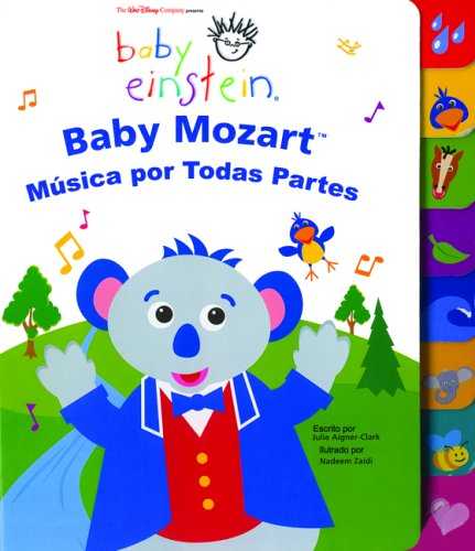 9789707183094: Baby Mozart Musica Por Todas Partes (Baby Einstein: Libros De Carton)