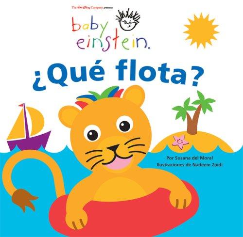 9789707184534: Baby Einstein: Que flota?: Baby Einstein: What Floats? (Baby Einstein Series) (Spanish Edition)