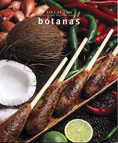 Serie delicias: Botanas (Delicias/Delights) (Spanish Edition): Carla Bardi