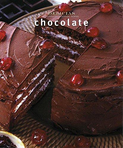 9789707185166: Serie delicias: Chocolate (Spanish Edition)
