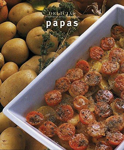 Papas/Potatoes: Unicamente Deliciosas Recetas (Serie Delicias): Bardi, Carla