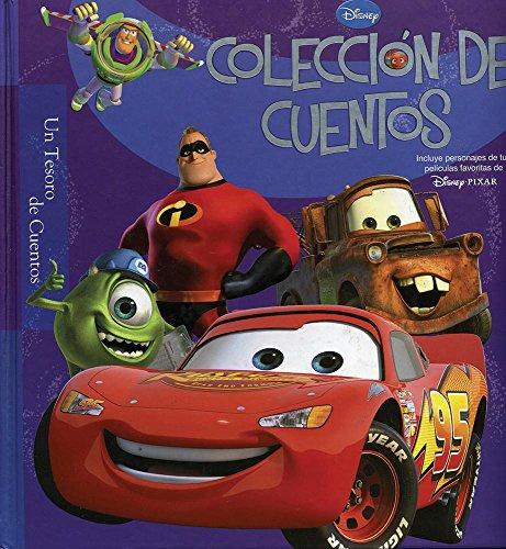 9789707185562: Disney coleccion de cuentos / Disney Pixar Storybook Collection: Incluye Personajes De Tus Disney Pixar / Include Your Disney Pixar Characters (Disney tesoro de cuentos / Disney Treasury of Tales)