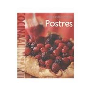 Postres / Desserts (Cocina Al Instante/ Food: Klivans, Elinor