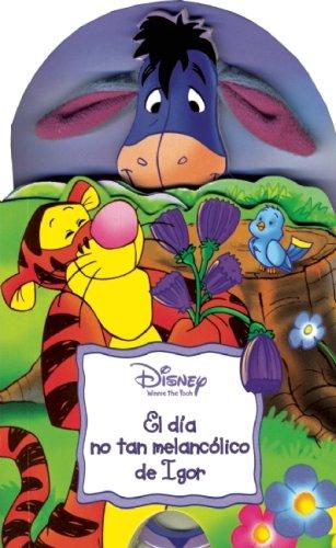 9789707185715: Disney Peek-A-Boo: El dia no tan melancolico de Igor (Spanish Edition)
