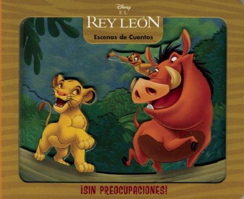 9789707185852: Escenas de Cuentos: El Rey Leon Sin Preocupaciones! (Escenas De Cuentos/ Story Scenes)
