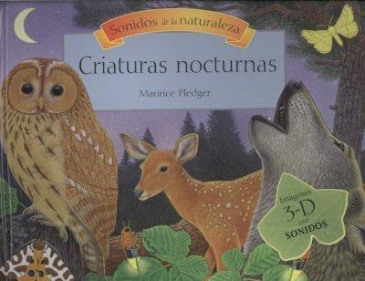 Criaturas nocturnas (Sonidos De La Naturaleza) (Spanish Edition): Maurice Pledger