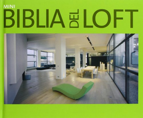 Mini biblia del Loft/ Mini Loft bible: Phillipe De Baeck