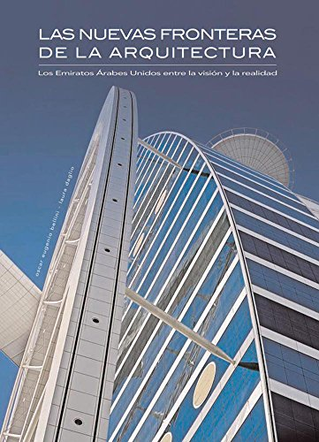 9789707188273: Las nuevas fronteras de la arquitectura/ The New Frontiers of Architecture