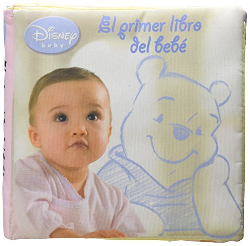 9789707188709: El Primer Libro Del Bebe (Disney Baby) (Spanish Edition)