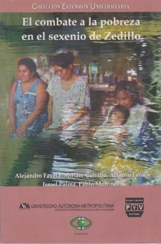 9789707222175: El combate a la pobreza en el sexenio de Zedillo (Spanish Edition)