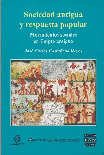 Sociedad antigua y respuresta Popular: Castaneda Reyes, Jose