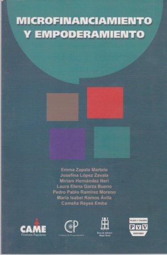Microfinanciamiento y empoderamiento (Spanish Edition): Martelo, Emma Zapata;