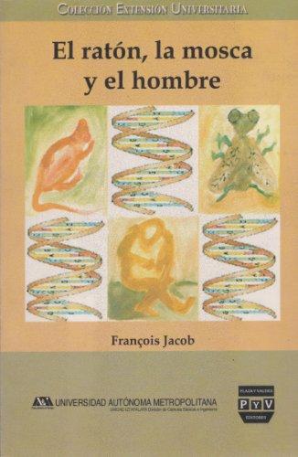 9789707224711: El raton, la mosca y el hombre (Spanish Edition)