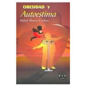 9789707224889: Obesidad y autoestima/ Obesity and Self-esteem (Spanish Edition)